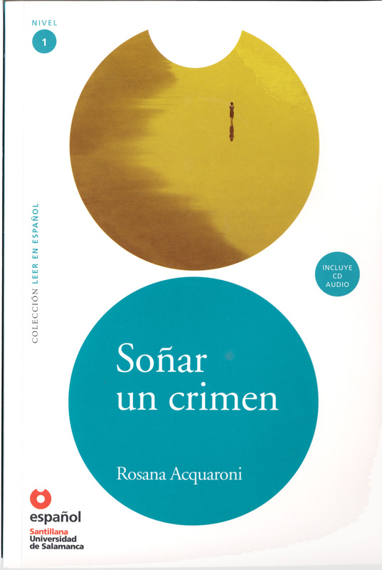 Soñar un crimen Spanish Reader & CD