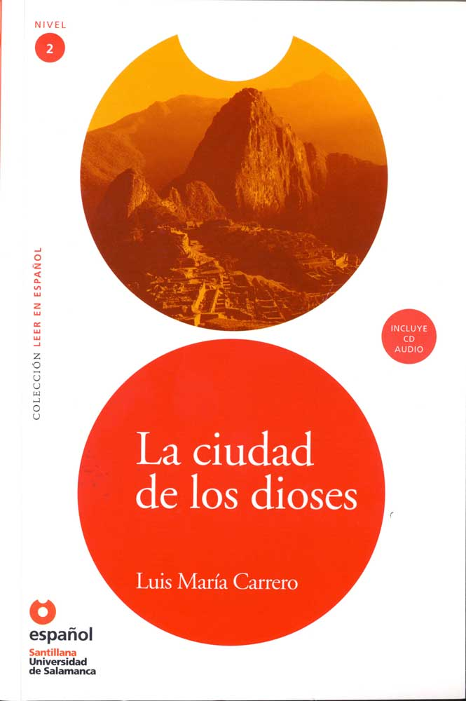 La Ciudad de los Dioses Reader & CD