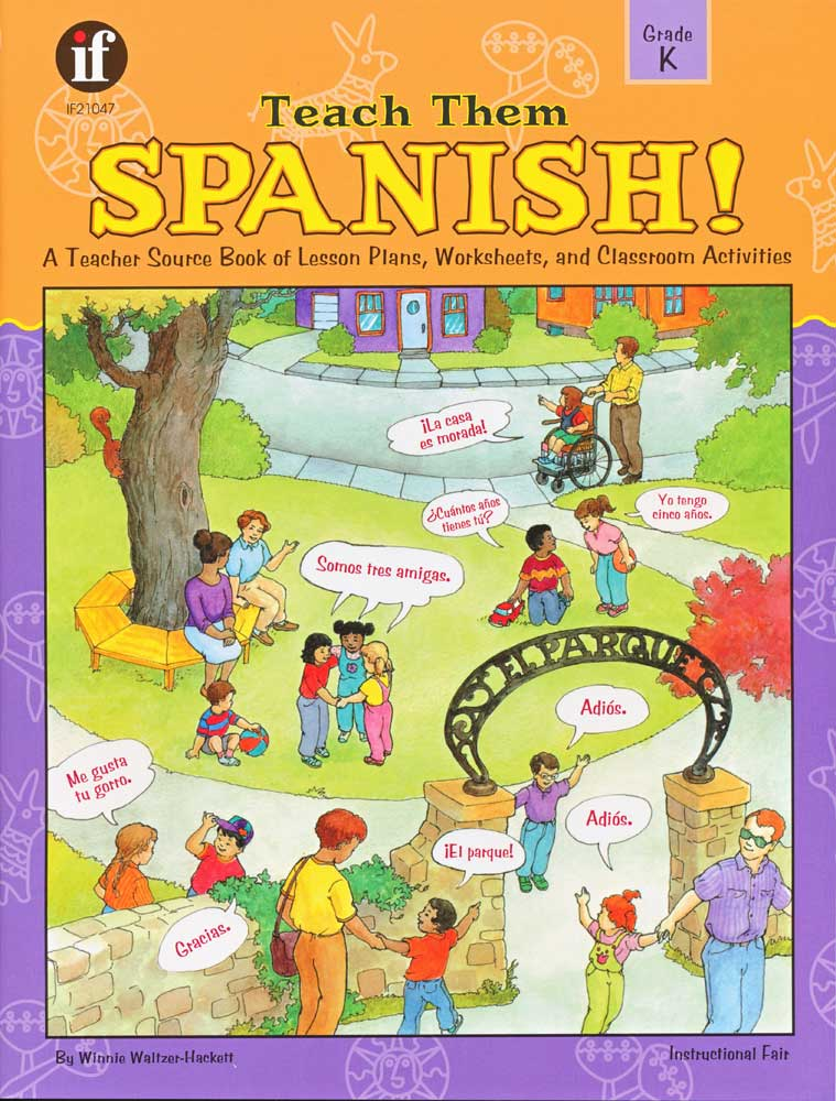 Teach Them Spanish! Grade K Book