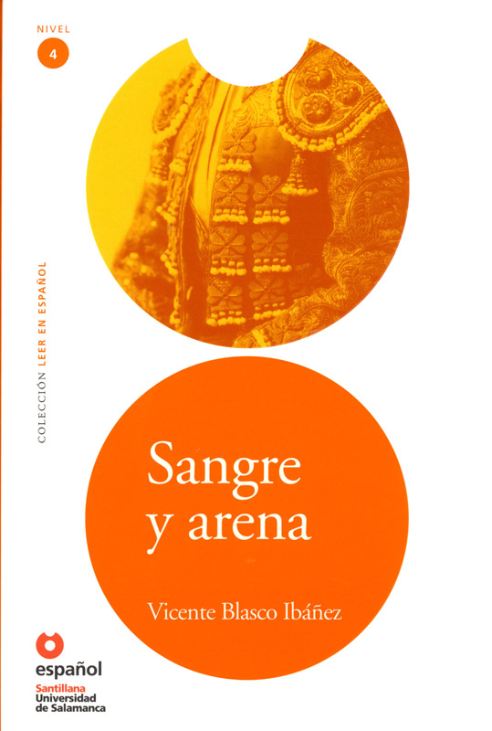 Sangre y arena Spanish Highly Advanced Level Reader