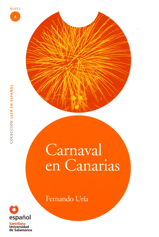 Carnaval en Canarias Level 4 Spanish Reader with Audio CD