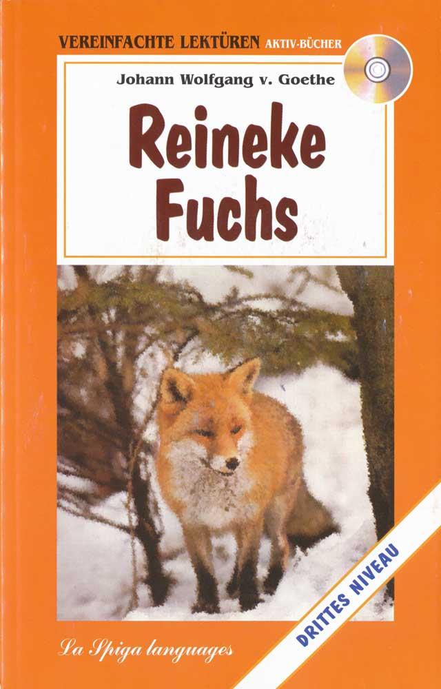 Reineke Fuchs Reader + Audio CD Drittes Niveau
