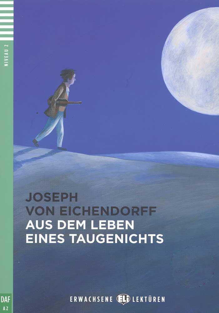 Aus dem Leben eines Taugenichts German Reader + Audio CD Erwachsene Lektüren Niveau 2