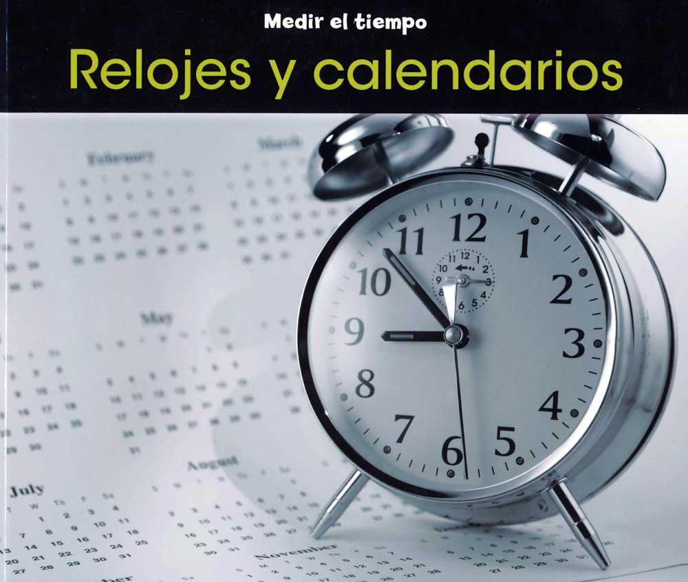 Relojes y calendarios Spanish Concept Story Book