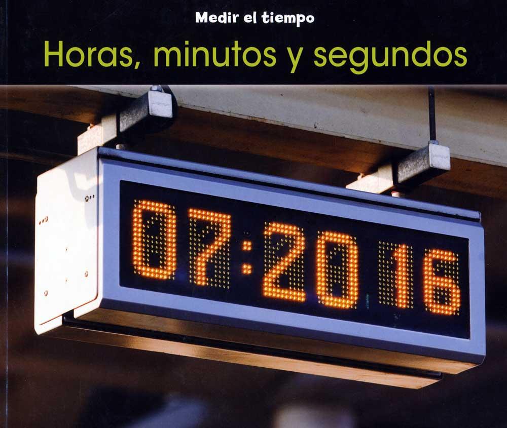 Horas, minutos y segundos Spanish Concept Story Book