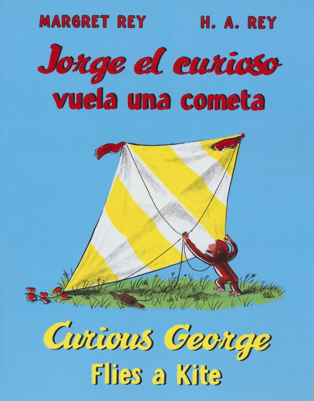Curious George Flies A Kite Bilingual Storybook