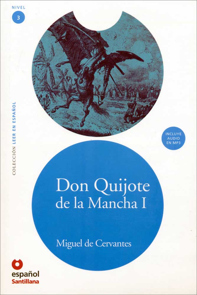Don Quijote de la Mancha I Spanish Level 3+ Reader with Audio CD