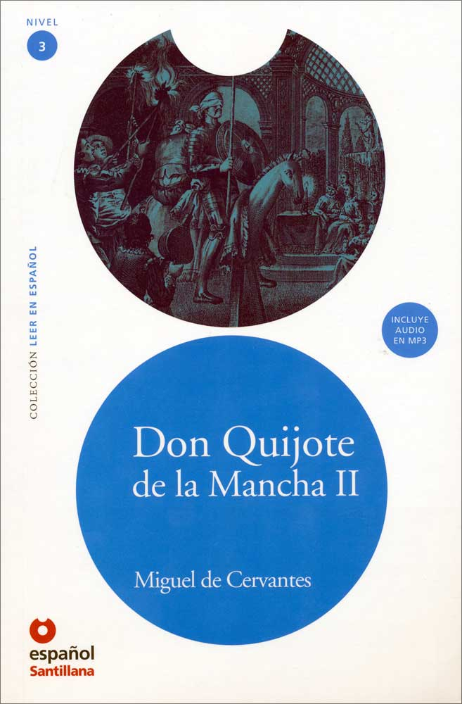 Don Quijote de la Mancha II Spanish Reader + Audio CD Nivel 3