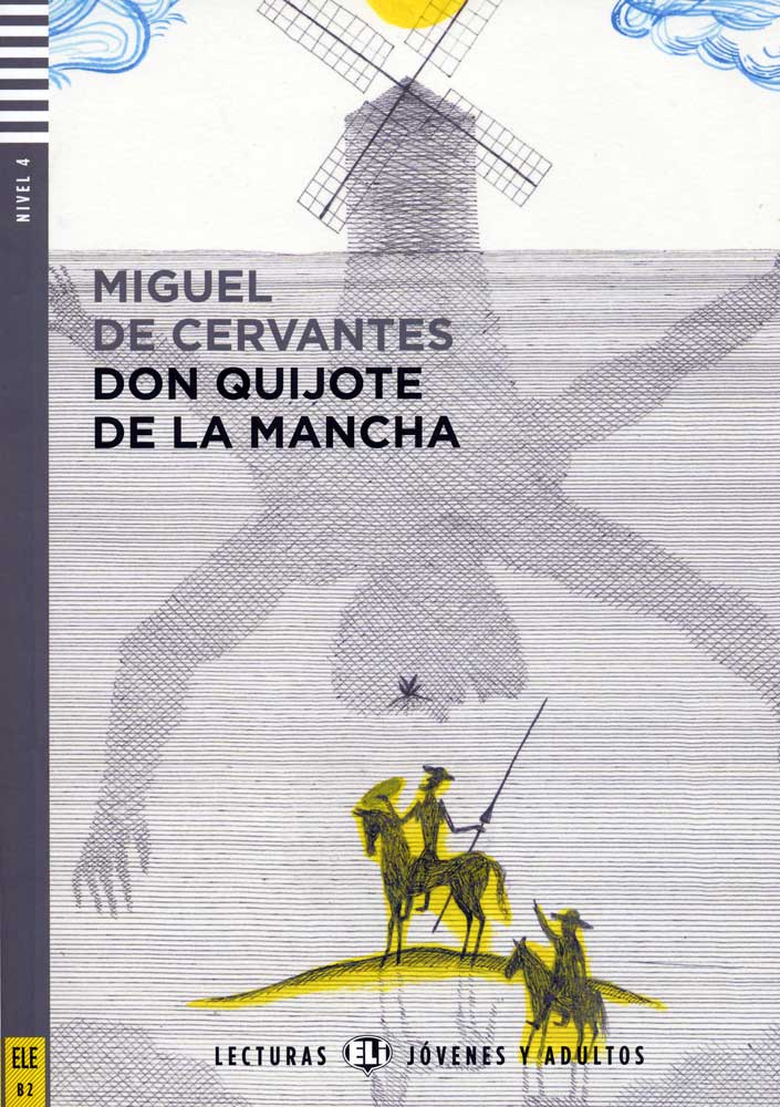 Don Quijote de la Mancha Spanish Reader + Audio CD Lesturas Jóvenes y Adultos Nivel 4