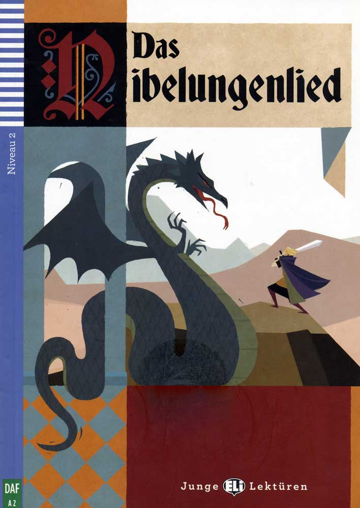 Das Nibelungenlied German Level 2 Reader with Audio CD