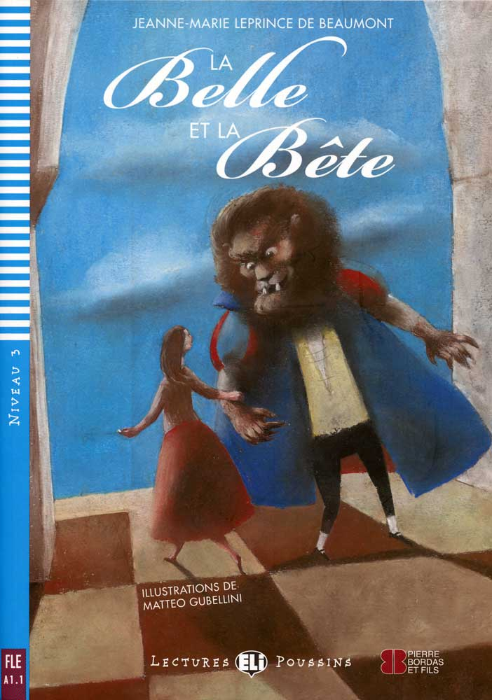 La Belle et la Bête French Level 1 Reader with Audio CD
