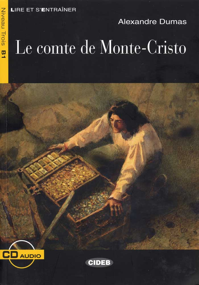 Le comte de Monte-Cristo French Level 2 Reader with Audio CD