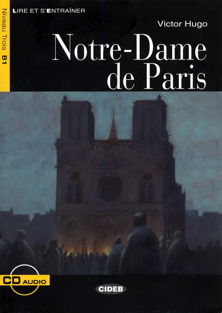 Notre-Dame de Paris French Reader & CD Niveau Trois B1