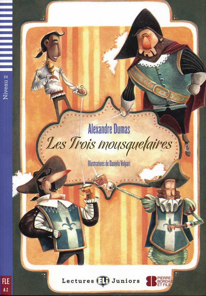 Les Trois mousquetaires French Level 2 Reader