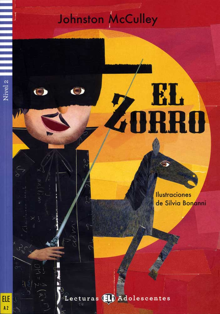 El Zorro Spanish Level 3+ Reader
