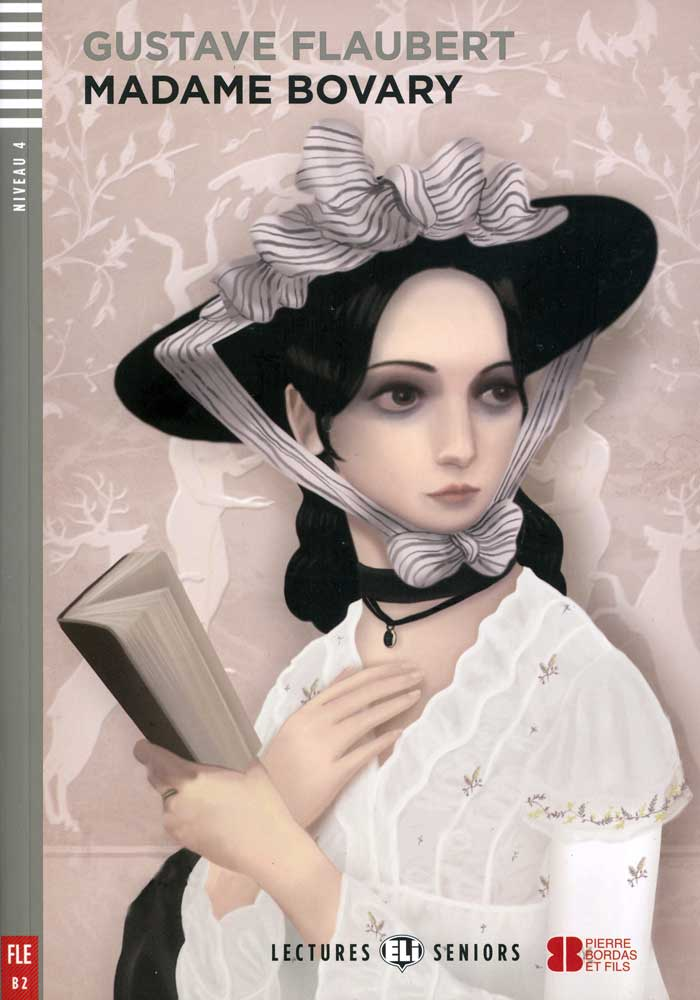 Madame Bovary French Level 3+ Reader with Audio CD