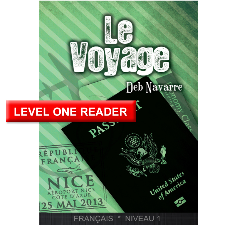 Le Voyage French Level 1 Reader