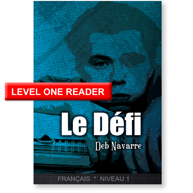 Le Défi French Level 1 Reader
