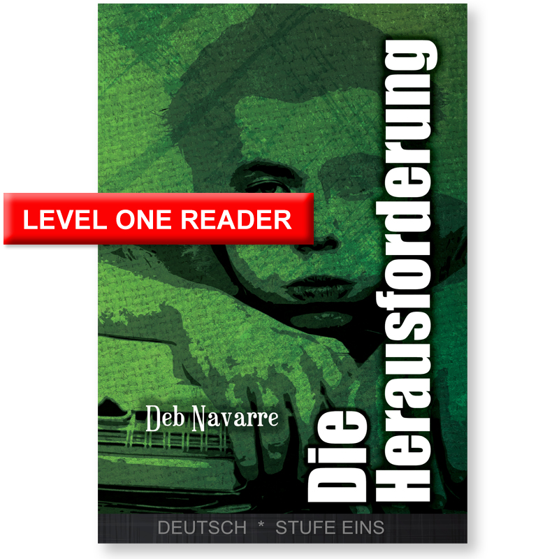 Die Herausforderung German Level 1 Reader