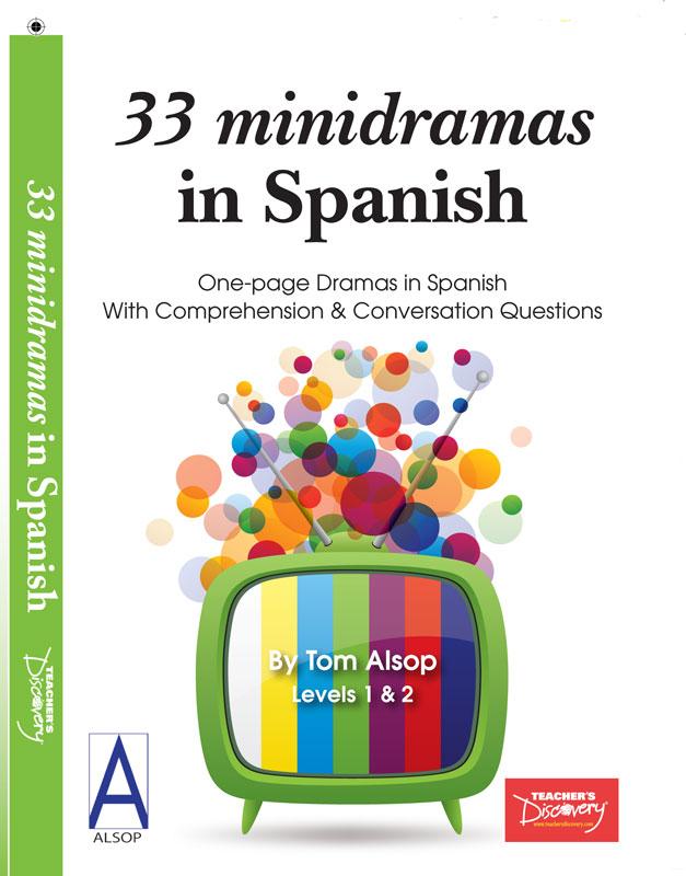 33 minidramas in spanish level 1 reader teacher 39 s for Farcical in spanish