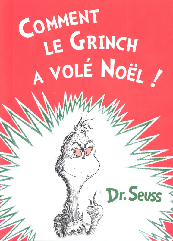 Comment le Grinch a volé Noel French Book