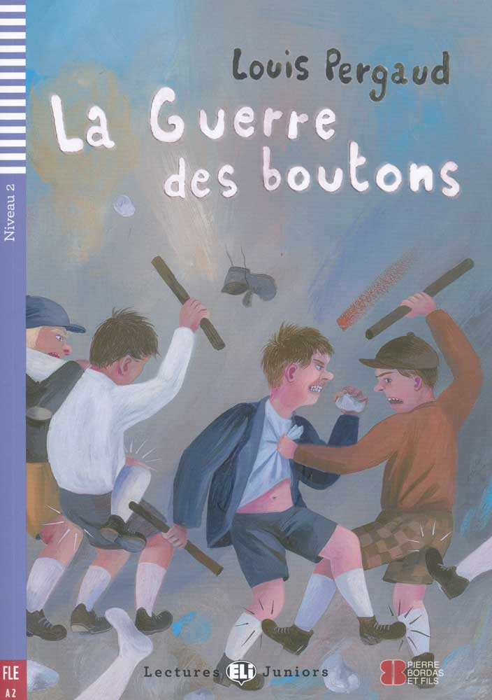 La Guerre des boutons French Level 1 Reader with Audio CD