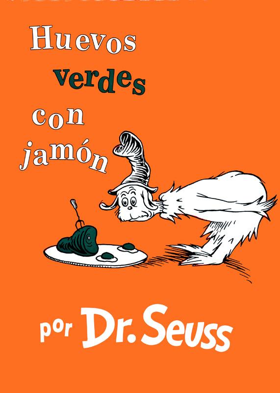 Dr. Seuss's Huevos verdes con jamón Story Book