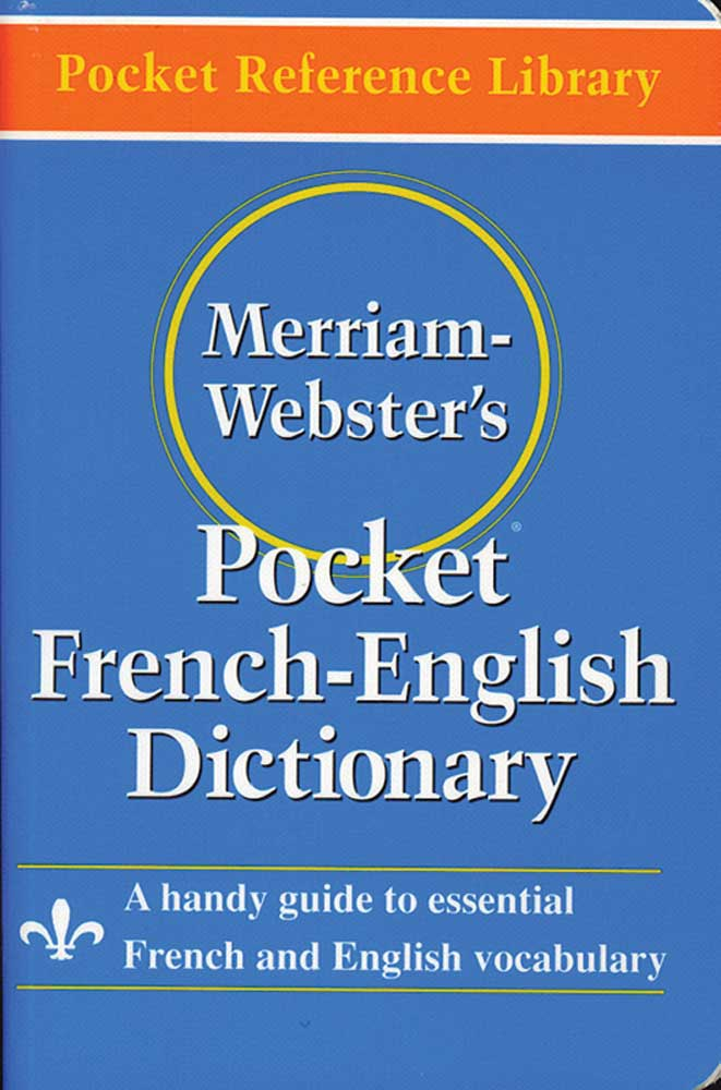 Merriam-Webster's French/English Pocket Dictionary