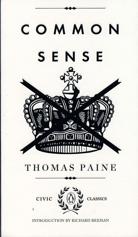 Common Sense By Thomas Paine Paperback Book (1330L)