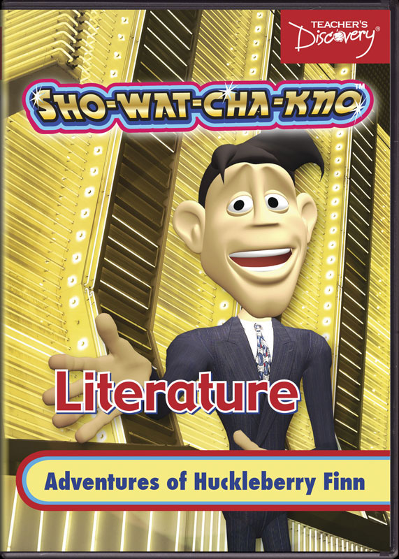Adventures Of Huckleberry Finn Sho-wat-cha-kno