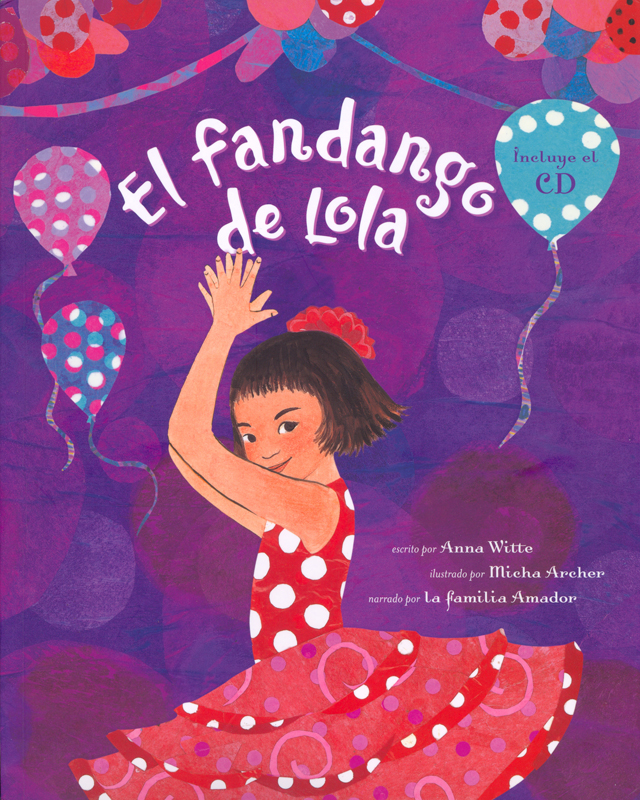El fandango de Lola Spanish Story Book and Audio CD