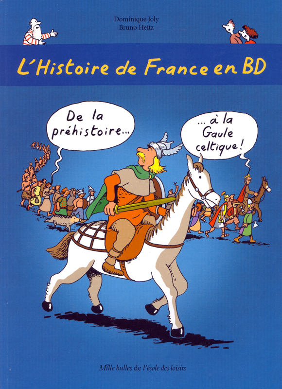 L'Histoire de France en BD Volume 1 French Level 2 Graphic Novel