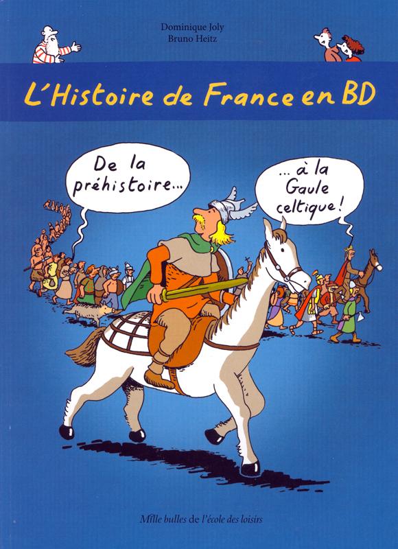 L'Histoire de France en BD Volume 1 Graphic Novel