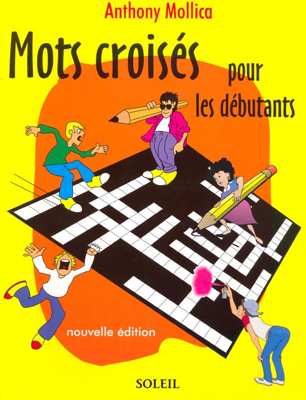 Mots croisés pour les débutants Reproducible Crossword Puzzles Book