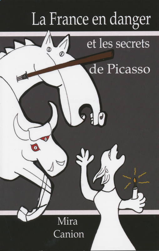 La France en danger et les secrets de Picasso French Reader