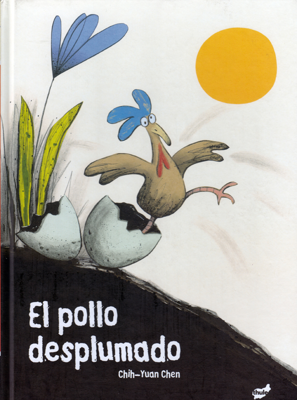 El Pollo Desploumado Spanish Story Book