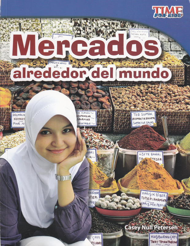 Mercados Alreededor Del Mundo Time for Kids Spanish Book