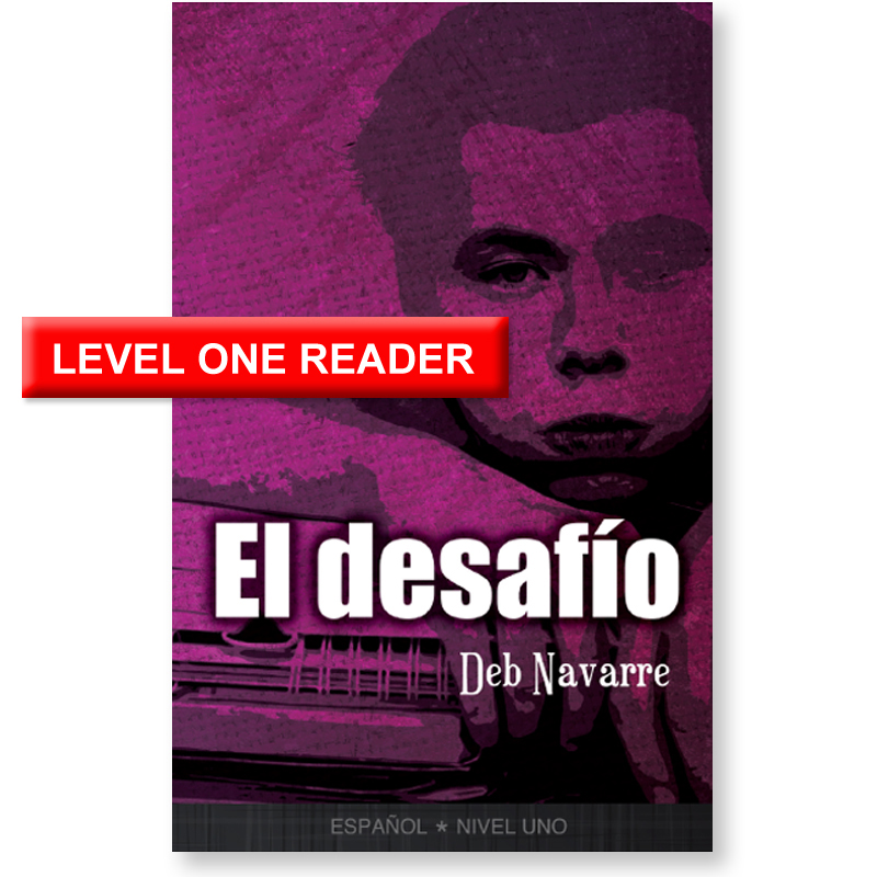 El desafio Spanish Level 1 Reader