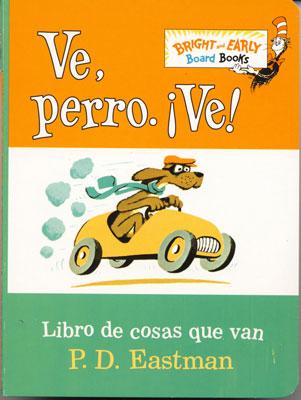 Go, Dog Go Spanish Book