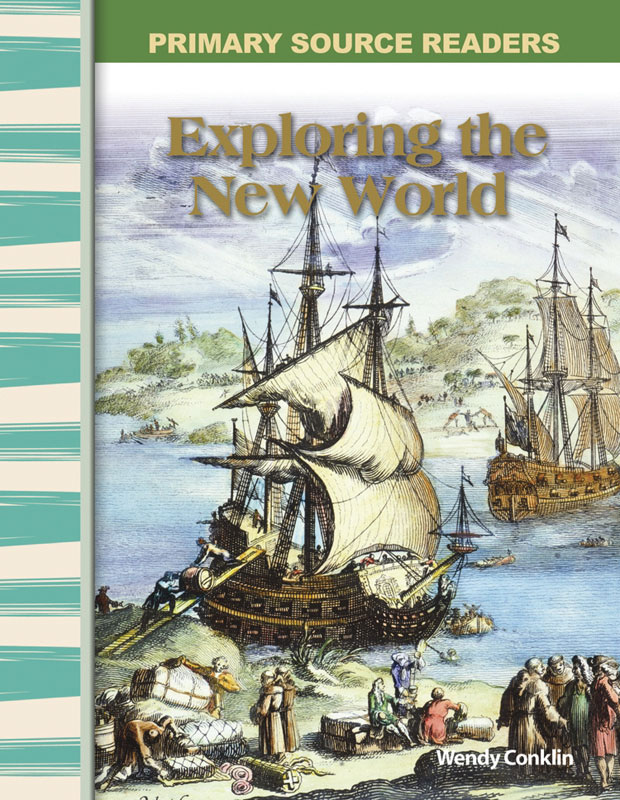 Exploring the New World Primary Source Reader