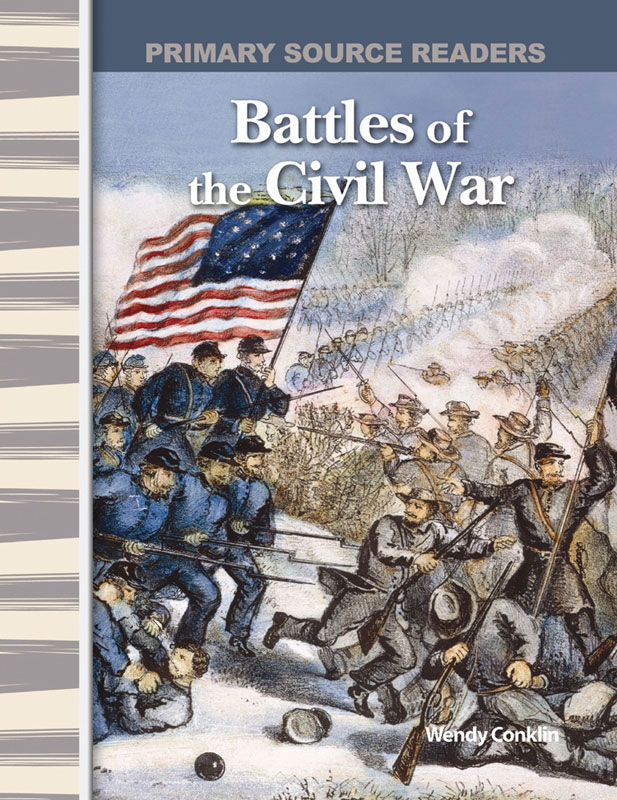 Battles of the Civil War Primary Source Reader