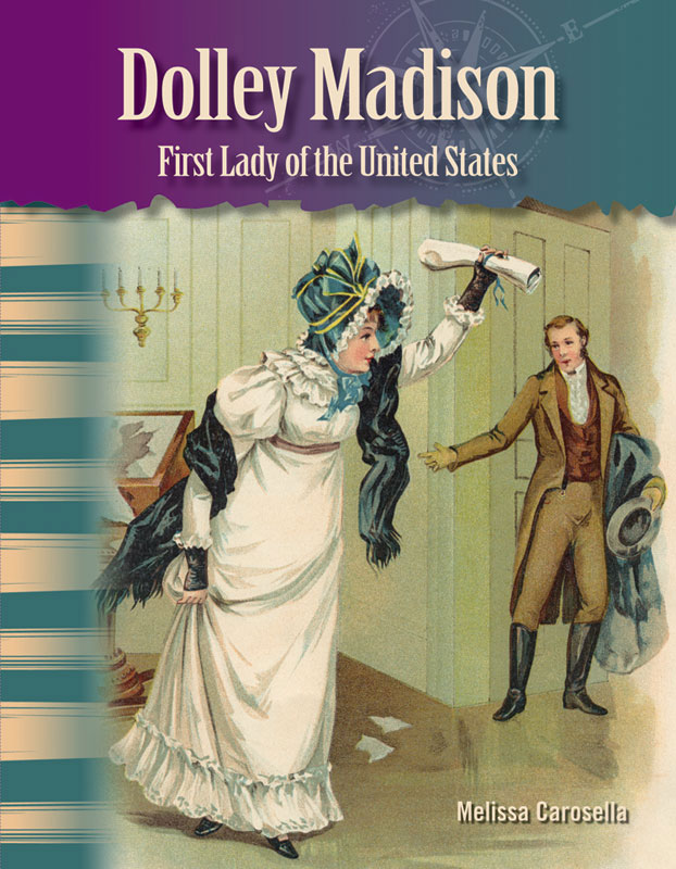Dolley Madison Primary Source Reader