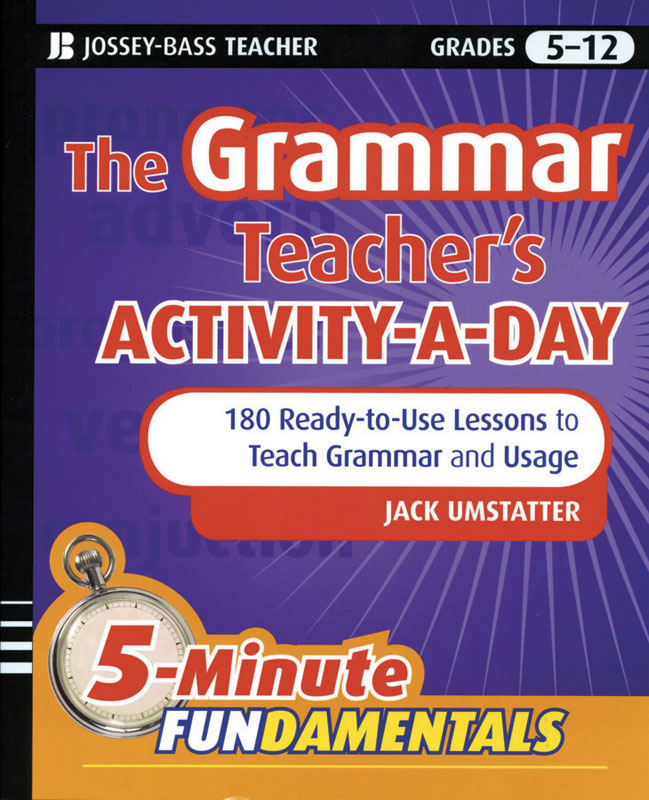 The Grammar Teacher's Activity-A-Day Activity Book