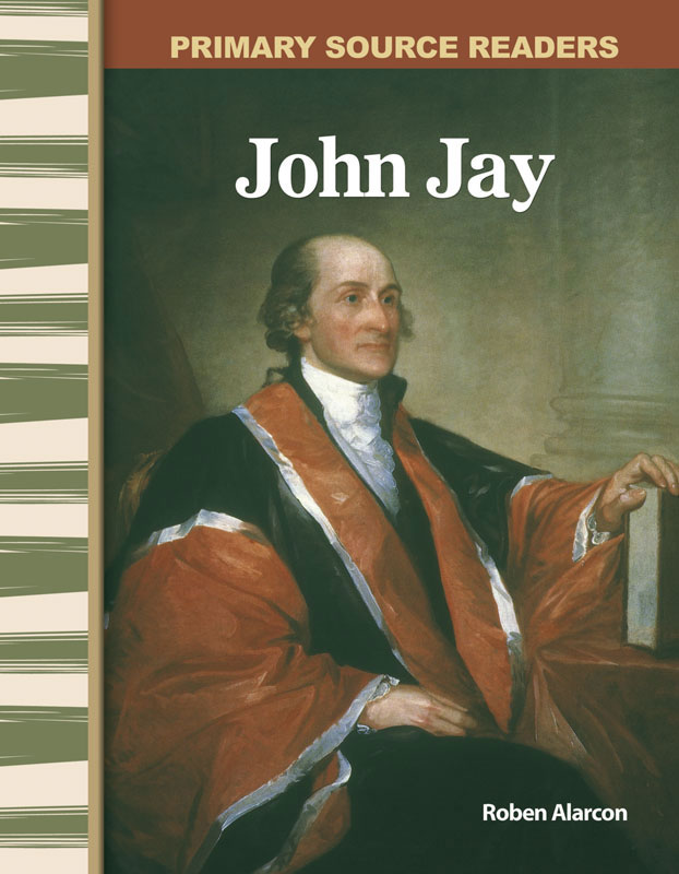 John Jay Primary Source Reader