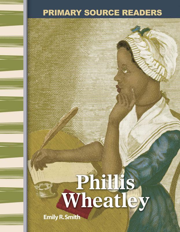 Phillis Wheatley Primary Source Reader