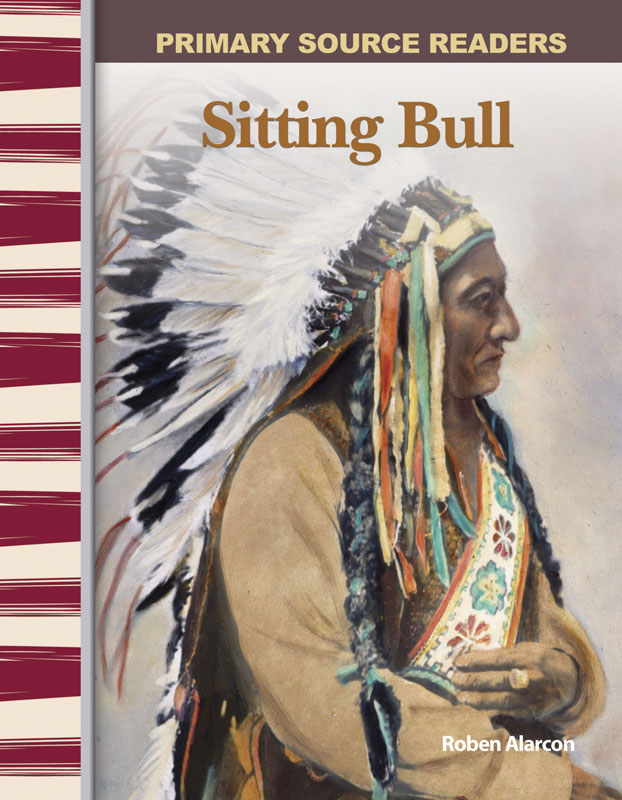 Sitting Bull Primary Source Reader