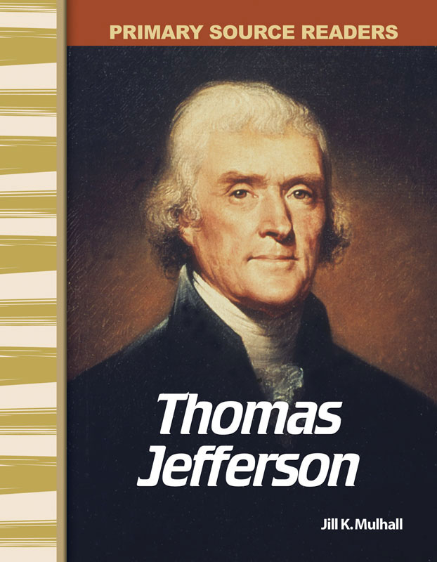 Thomas Jefferson Primary Source Reader