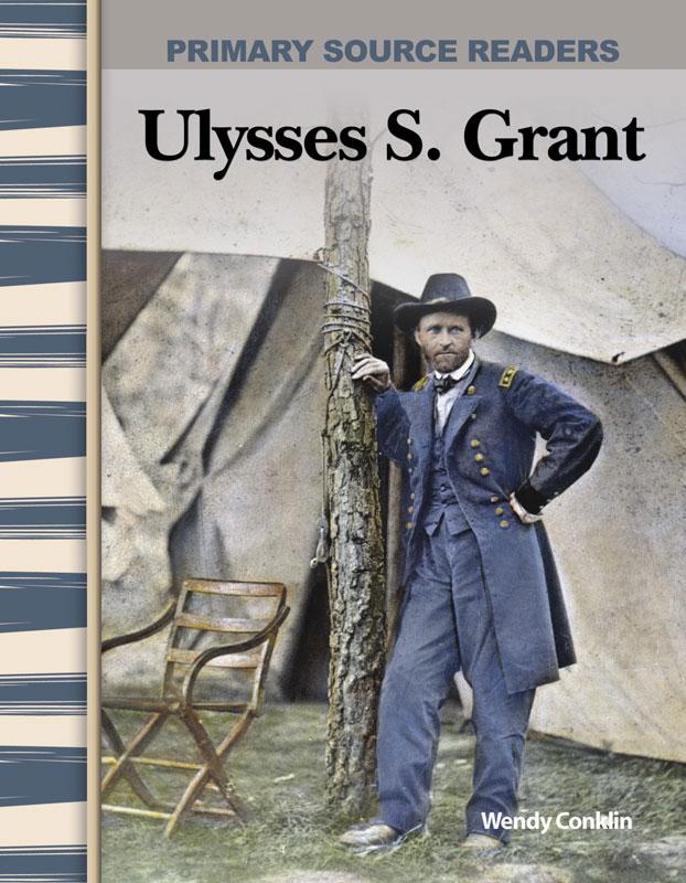 Ulysses S. Grant Primary Source Reader