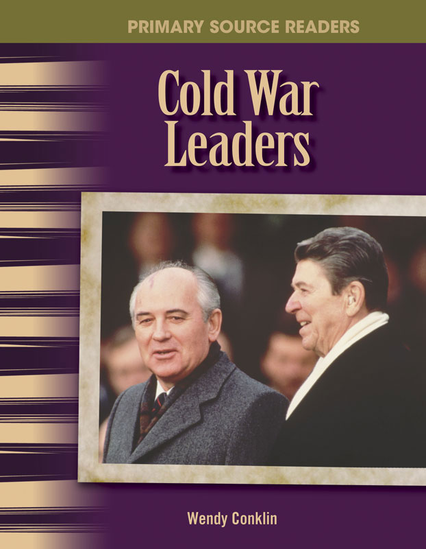 Cold War Leaders Primary Source Reader