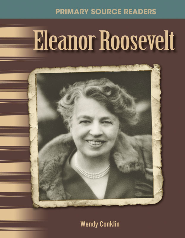 Eleanor Roosevelt Primary Source Reader